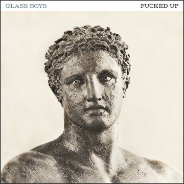 fucked up - glassboys-coverart