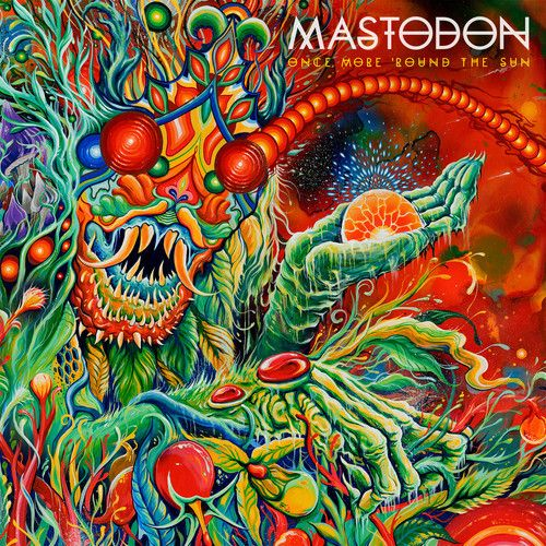 Mastodon Once More Around the sun