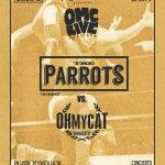 The Parrots / OHMYCATLive