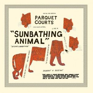 arquet Courts - Sunbathing Animal