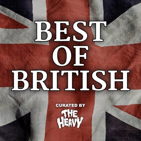 Best of British by The Heavy