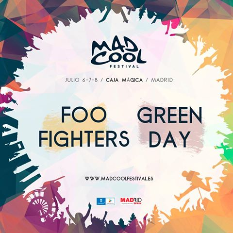 Foo Fighters y Green Day al Mad Cool 2017