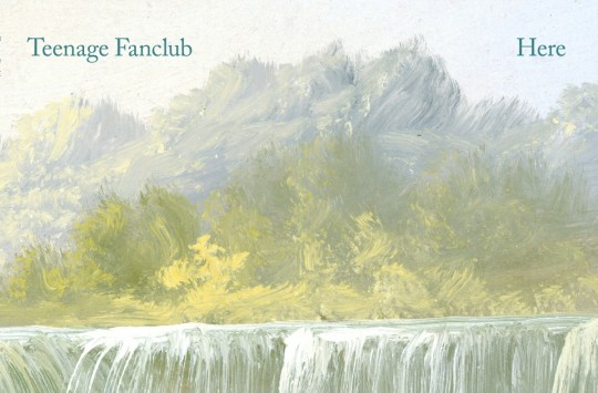 "Crítica del disco ""Here"" de Teenage Fanclub"