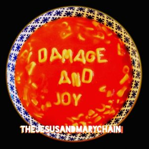 Damage and Joy, el regreso de The Jesus and Mary Chain