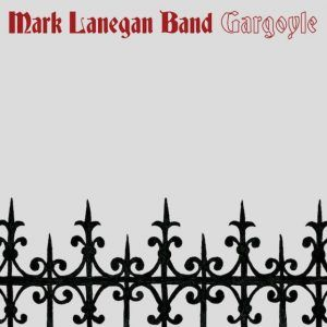 Mark Lanegan regresa con Gargoyle