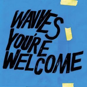 You're welcome, nuevo disco de Wavves