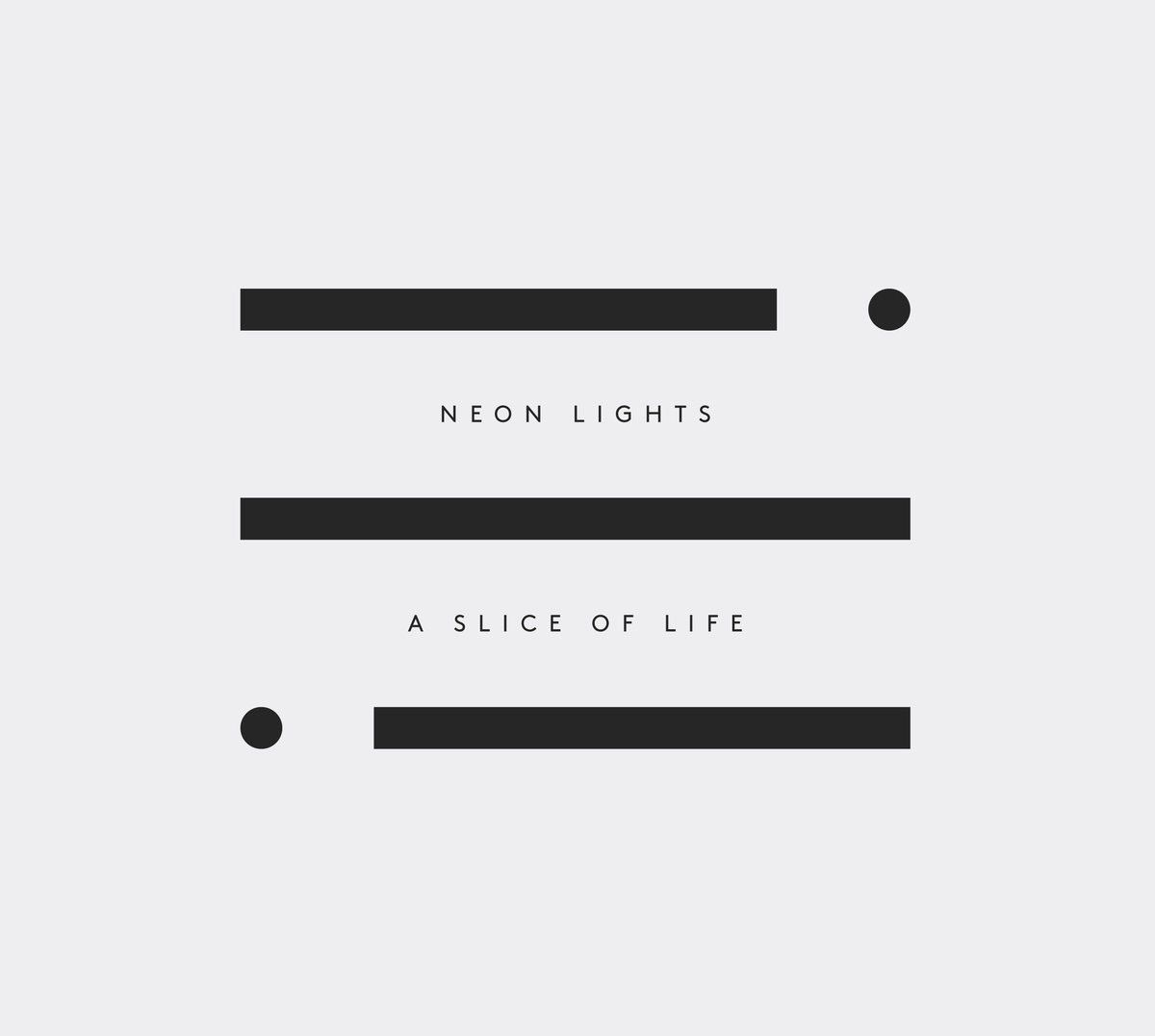 Neon Ligths - A Slice of Life