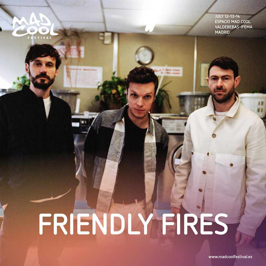 Friendly Fires al Mad Cool por Glass Animals