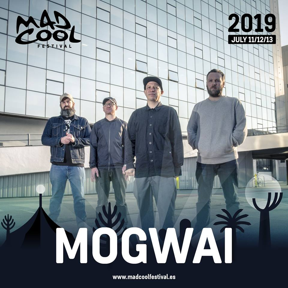 Mogwai en el Mad Cool 2019