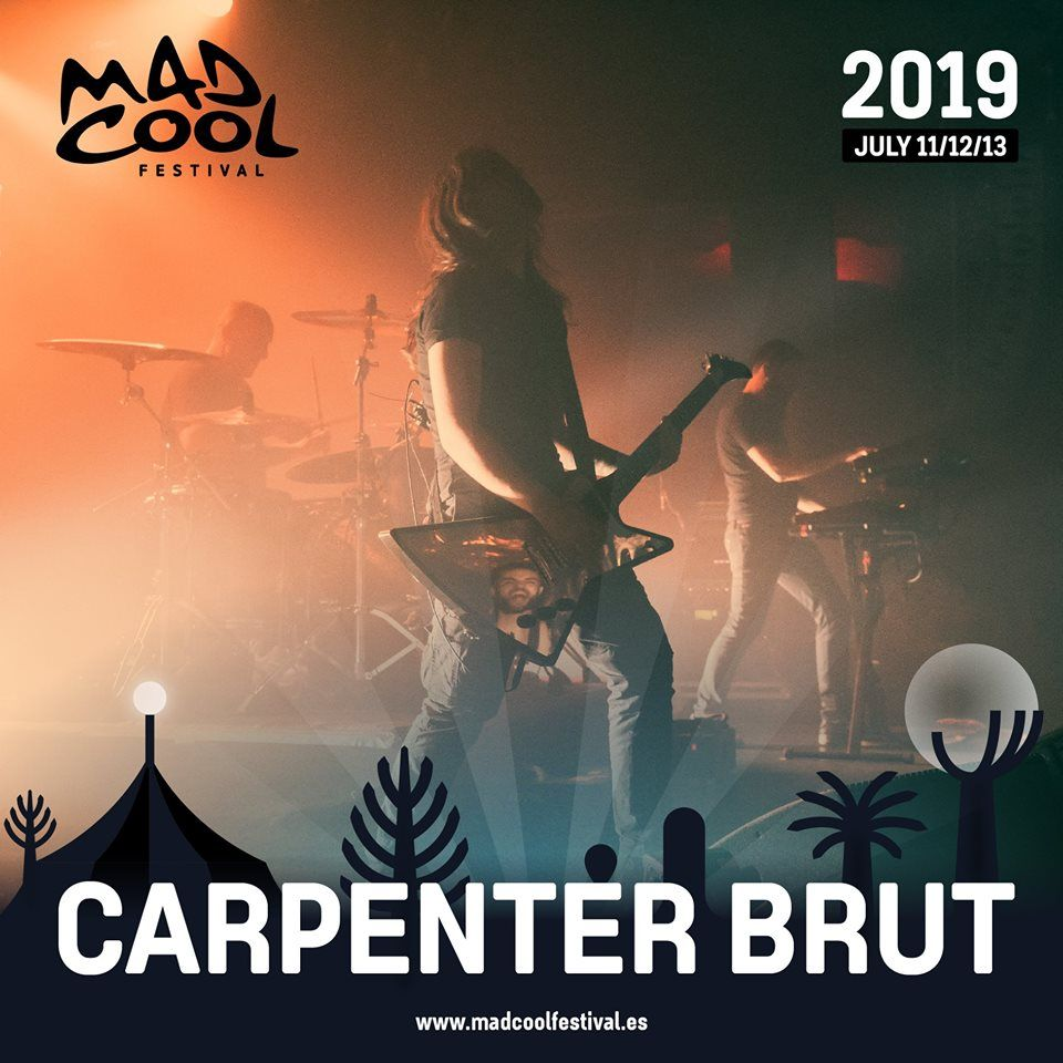 nueva confirmación del Mad Cool 2019 Carpenter Brut