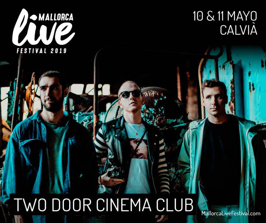 Two Door Cinema Club al Mallorca Live 2019