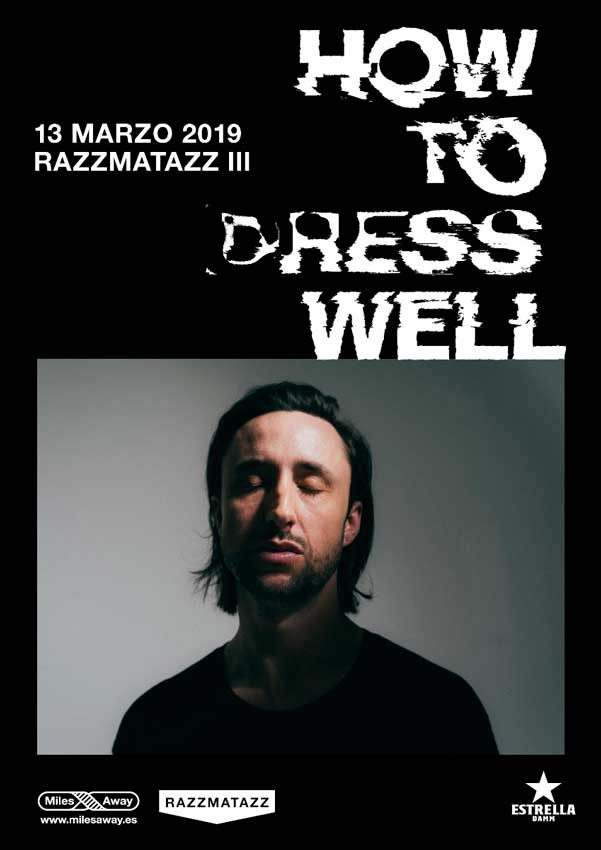 concierto de How To Dress Well en Barcelona