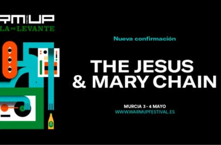 El WARM UP confirma a The Jesus and Mary Chain