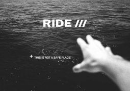 Ride This is not a safe place para agosto