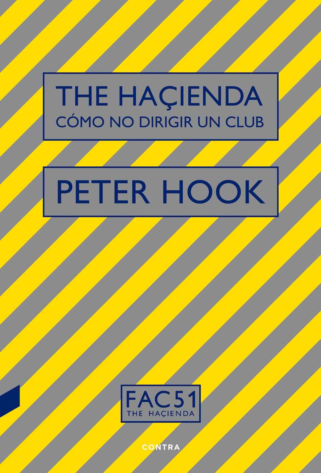 The Haçienda de Peter Hook