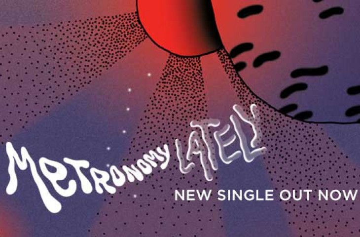 Metronomy Lately