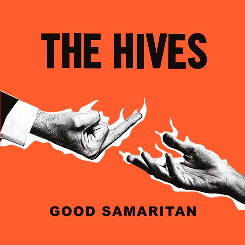 The Hives Good Samaritan