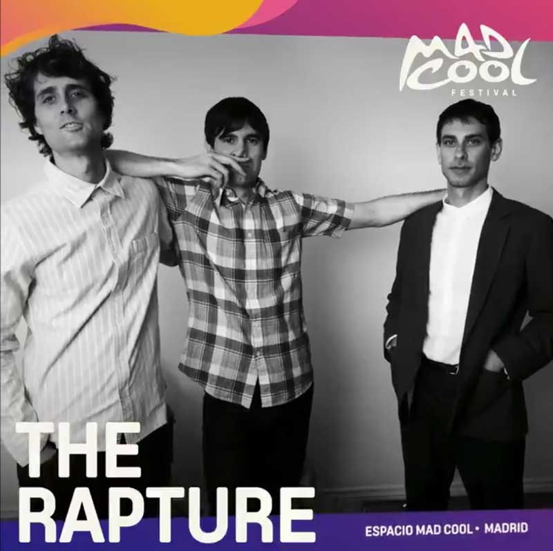 The Rapture al Mad Cool 2020