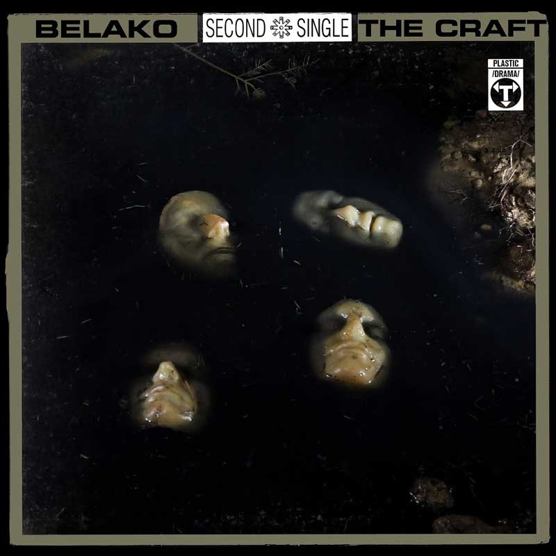 Belako The Craft