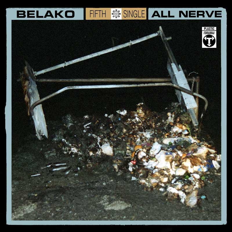 Belako All Nerve