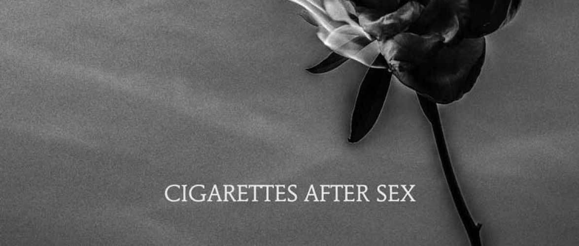Cigarettes After Sex You're All I Want