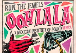 "Instituto Mexicano del Sonido remezcla ""Ooh LA LA"" de Run the Jewels"